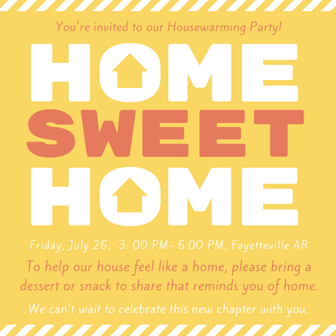 housewarming party invitation in Fayetteville AR